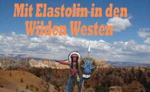Mit Elastolin in den Wilden Westen
