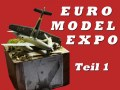 Gebautes Modell (Kit<>Galerie): Euro Model Expo 2016 Teil 1